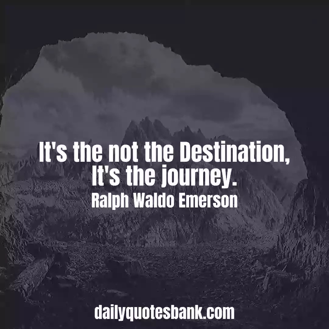 Ralph Waldo Emerson Quotes On Journey That Will Inspire You