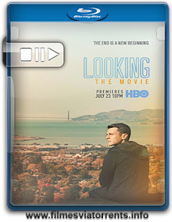Looking: O Filme Torrent