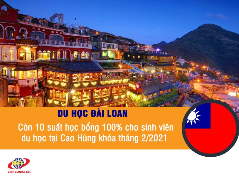 Du học Đài Loan: Còn 10 suất học bổng 100% cho sinh viên nộp đơn du học tại Cao Hùng khóa tháng 2/2021