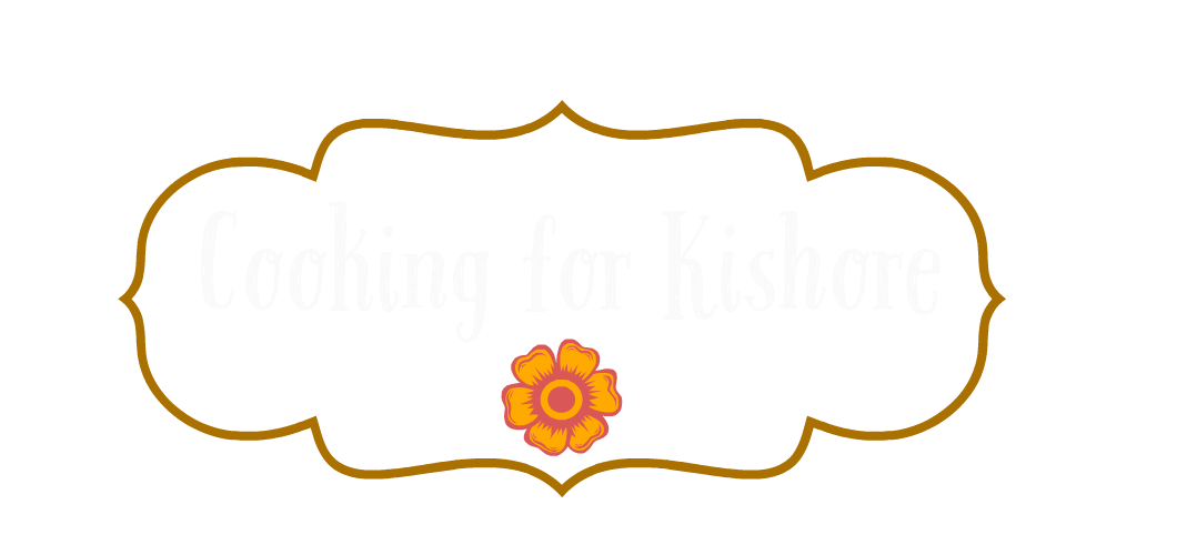 Cooking for Kishore