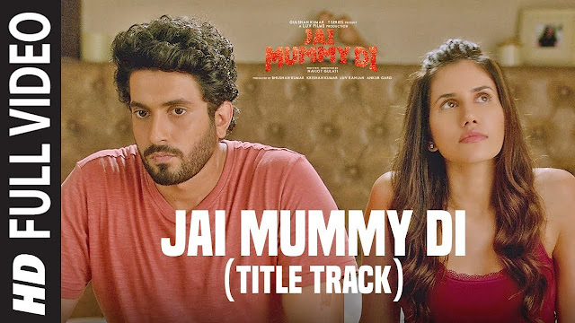 Jai Mummy Di Title Song Lyrics in Hindi