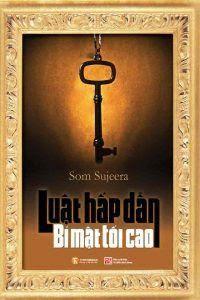 Luật Hấp Dẫn - Bí Mật Tối Cao - Som Sujeera