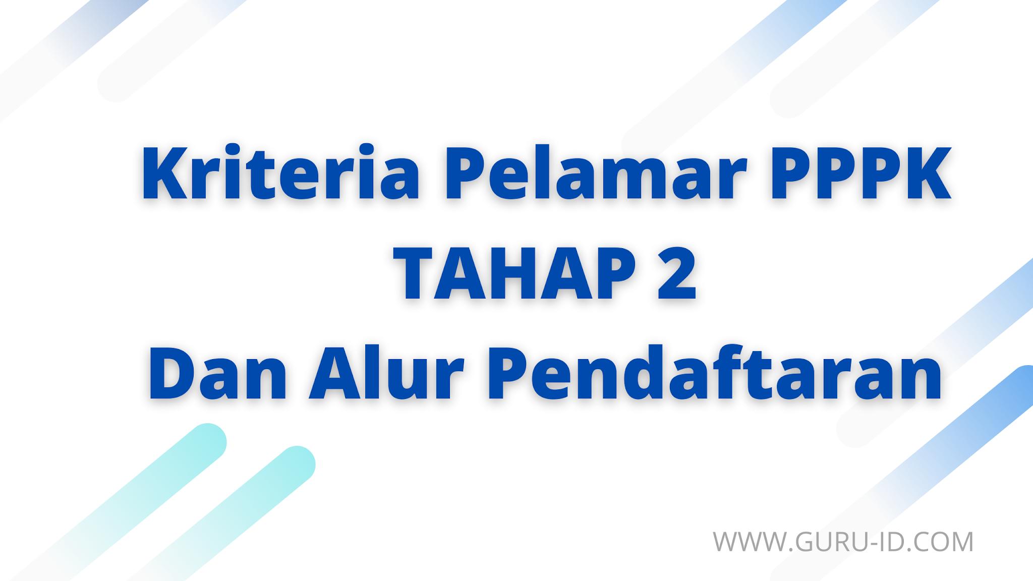 gambar kriteria pelamar pppk tahap 2