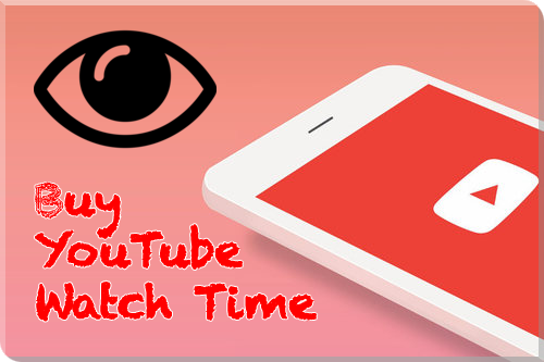 Buy YouTube Watch Time