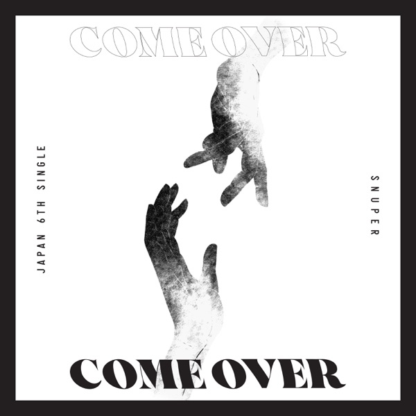 SNUPER – Come Over – EP (ITUNES MATCH AAC M4A)