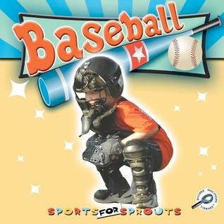 bookcover of BASEBALL  (Sports For Sprouts)  by Holly Karapetkova