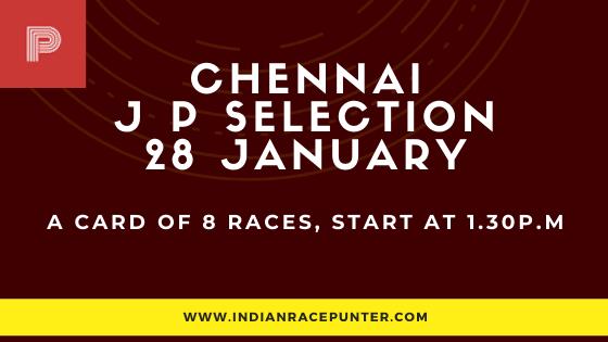 Chennai Race Selections 28 January
