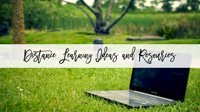 Distance Learning Ideas and Resources