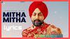 Mitha mitha Lyrics by Jaskaran Riar-Lyricsbeech