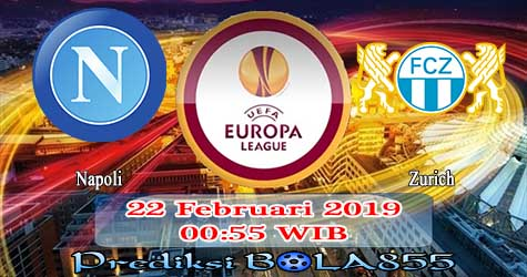 Prediksi Bola855 Napoli vs Zurich 22 Februari 2019