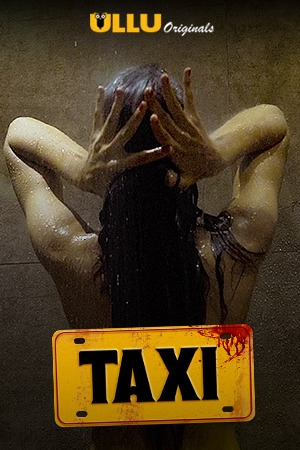 Taxi 2020 ORG Hindi HotVolt Originals Short Film 720p HDRip 100MB 1