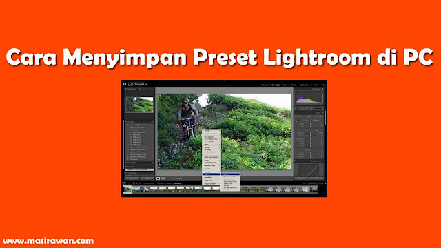 cara menyimpan preset lightroom