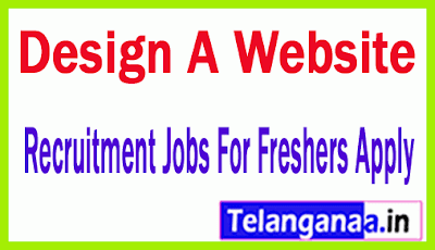 Design A Website Recruitment Jobs For Freshers Apply