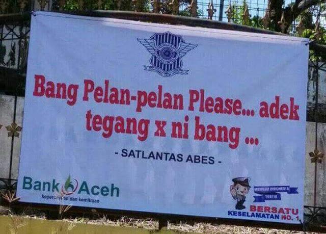 Uniknya 5 Spanduk Peringatan Untuk Pemudik dari Satlantas Aceh Besar