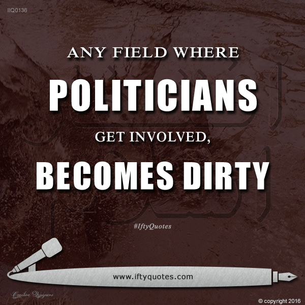 Ifty Quotes | Any field where politicians get involved becomes dirty | Iftikhar Islam