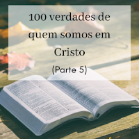 100 verdades em Cristo