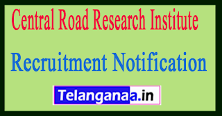 Central Road Research Institute CRRI Recruitment Notification 2017