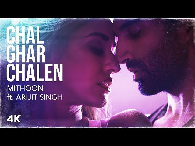 Chal Ghar Chalen Lyrics - Arijit Singh