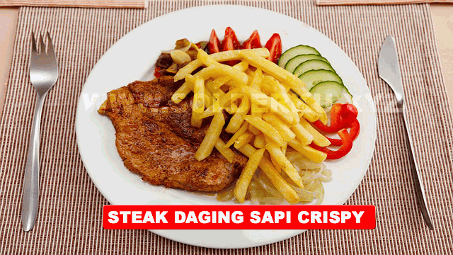 STEAK DAGING SAPI CRISPY
