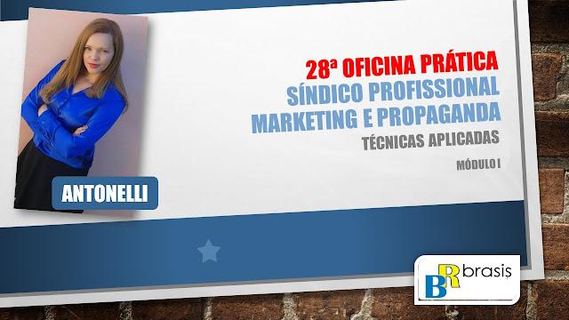 Curso de Síndico Profissional em Brasília - Oficina Prática de Divulgação do Síndico Profissional