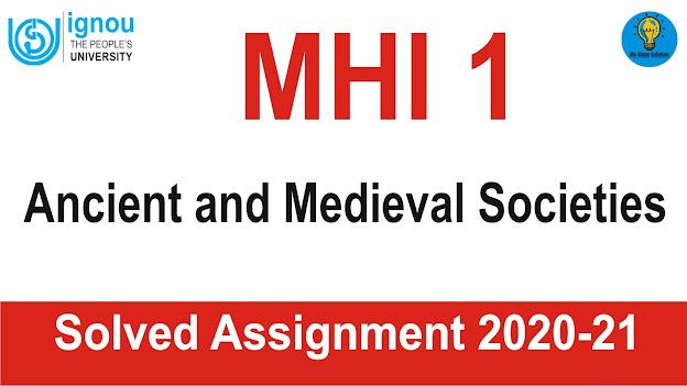MHI 2 Modern World ; MHI 2 Modern World  Solved Assignment 2020-21