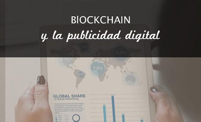 Tecnología Blockchain está cambiando la industria de la publicidad