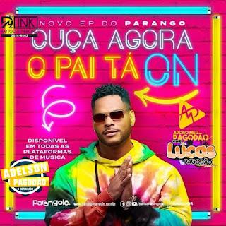 PARANGOLÉ - EP O PAI TÁ ON 2020
