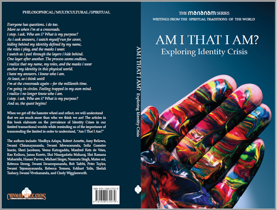 Chinmaya Publications. Am I That I Am? Exploring Identity Crisis