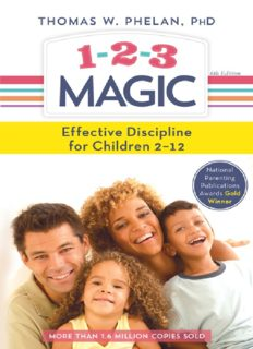 1-2-3 Magic: 3-Step Discipline for Calm, Effective, and Happy Parenting FREE PDF