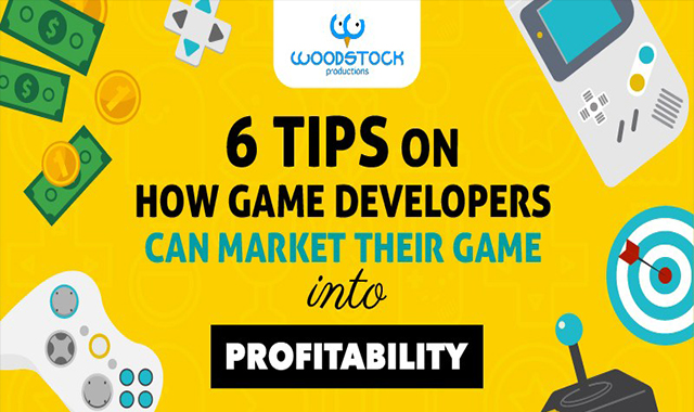 6 Profitability tips on how game developers can market their game #infographic