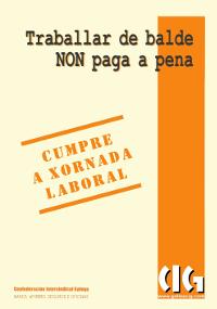 Traballar de Balde NON paga a Pena!