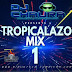 Tropicalazo Mix n°1 - Dj Chaura