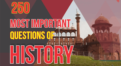250 Important Questions of History for SSC Examination- Download PDF