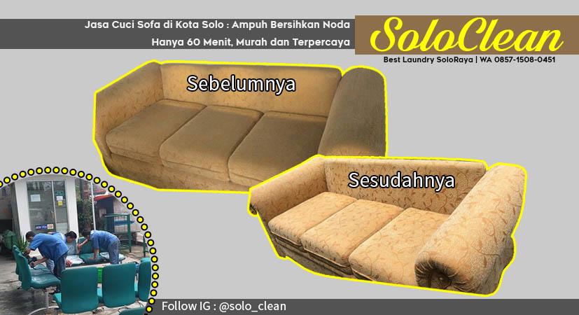 Jasa Cuci Sofa di Kota Solo : Ampuh Bersihkan Noda Hanya 60 Menit, Murah dan Terpercaya