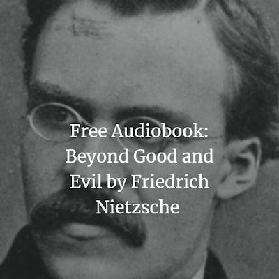 Free Audiobook Beyond Good and Evil by Friedrich Nietzsche