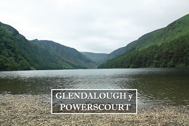 Glendalough y Powerscourt