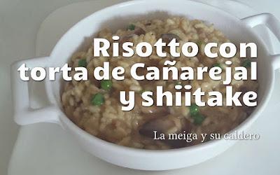 Risotto con torta de cañarejal y shiitake
