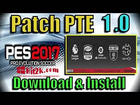 PTE Patch 1.0 PES 2017 Download