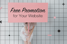 How to Get Free Website Promotion 2019