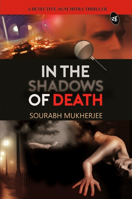 Book Review In The Shadows Of Death - Sourabh Mukherjee