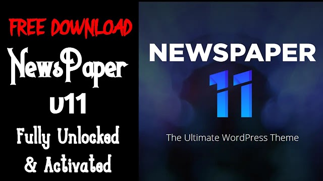 NewsPaper 11 Nulled WordPress Theme Fully Activated V11 Download with Purchase Code
