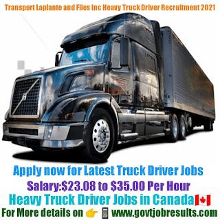 Transport Laplante and Flies Inc Heavy Truck Driver Recruitment 2021-22