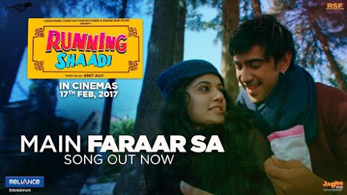 Main Faraar Sa - Running Shaadi (2017)