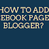 How to add Facebook Fan Page to Blogger (Step by Step)