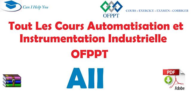 Tout Les Cours Automatisation et Instrumentation Industrielle OFPPT