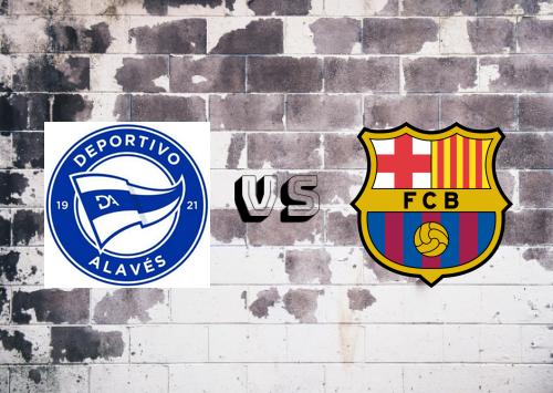 Deportivo Alavés vs Barcelona  Resumen y Partido Completo