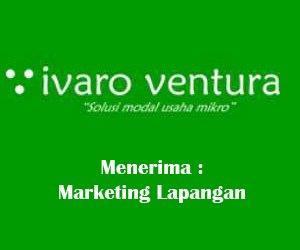 Lowongan Kerja Marketing Lapangan di PT Ivaro Ventura