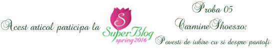 http://super-blog.eu/proba-5-carmineshoes-ro-povesti-de-iubire-cu-si-despre-pantofi/
