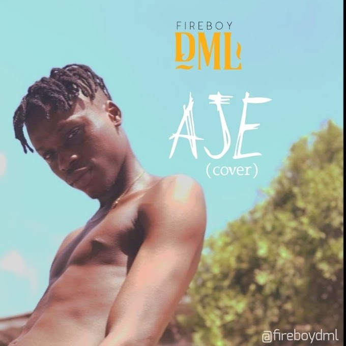 [MUSIC] Fireboy DML – Aje (Cover)