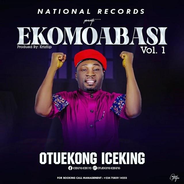 OtuEkong Ice King - EkomoAbasi